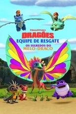 Dragões – Equipe de Resgate Os segredos do Melo-Draco (2020) Torrent Dublado e Legendado
