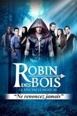 Robin des bois - Le spectacle musical