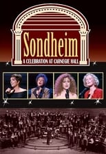 Sondheim: A Celebration at Carnegie Hall: