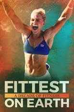 Imagen Fittest on Earth: A Decade of Fitness (2017)