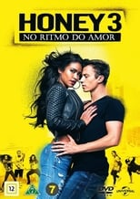 Honey 3 No Ritmo do Amor (2016) Torrent Dublado e Legendado