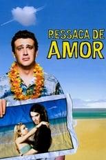 Ressaca de Amor (2008) Torrent Dublado e Legendado