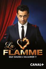 La Flamme Saison 1 Episode 1