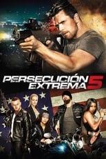 VER Persecución Extrema 5 (2017) Online Gratis HD