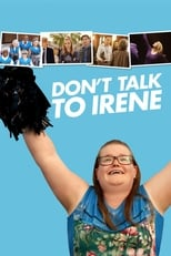 Image Don't Talk to Irene (2017)
