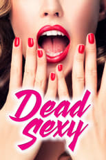 Dead Sexy (2018) Torrent Legendado