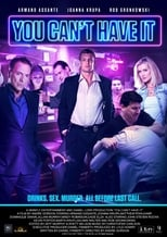 You Can't Have It (2017) Torrent Dublado