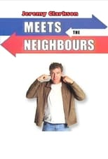 Jeremy Clarkson: Meets the Neighbours