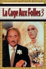 La Cage aux folles III streaming complet VF HD