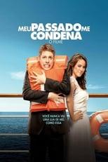 Meu Passado Me Condena: O Filme (2013) Torrent Nacional