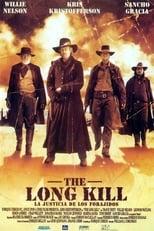 The Long Kill (La justicia de los forajidos)