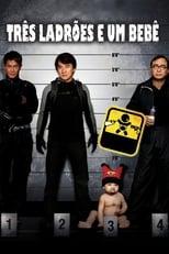 Três Ladrões e um Bebê (2006) Torrent Dublado e Legendado