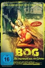 Bog - Das Ungeheuer aus den Sümpfen