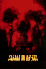 Cabana do Inferno (2003) Torrent Dublado e Legendado