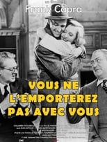 Vous ne l'emporterez pas avec vous  (You Can't Take it With you) streaming complet VF HD