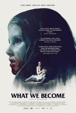 Filmposter: What We Become