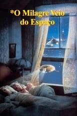 O Milagre Veio do Espaço (1987) Torrent Legendado