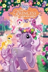 My Little Pony : The Princess Promenade