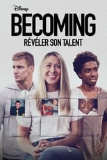 Becoming : Révéler son talent Saison 1 Episode 2