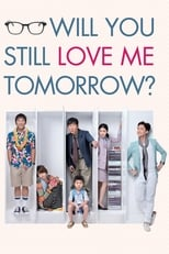 Image Will You Still Love Me Tomorrow? (2013)