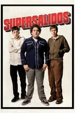 VER Supersalidos (2007) Online Gratis HD