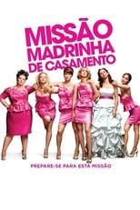 Missão Madrinha de Casamento (2011) Torrent Dublado e Legendado