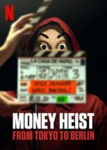 Money Heist: From Tokyo to Berlin Image
