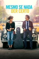 Mesmo Se Nada Der Certo (2013) Torrent Dublado e Legendado