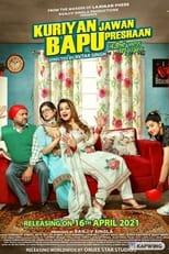 Poster Image for Movie - Kuriyan Jawan Bapu Preshaan