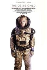 ver Science Fiction Volume One: The Osiris Child por internet