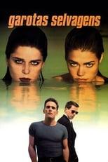 Garotas Selvagens (1998) Torrent Dublado e Legendado