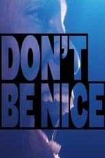 Poster for Don't Be Nice