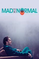 Image Mad to Be Normal – Înnebunit să fii normal (2017) Film online subtitrat HD