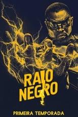 Raio Negro 1ª Temporada Completa Torrent Dublada e Legendada