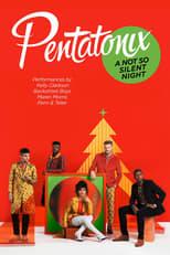Pentatonix: A Not So Silent Night