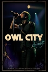 Owl City – Live from Los Angeles