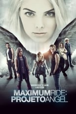 Maximum Ride: Projeto Angel (2016) Torrent Dublado e Legendado