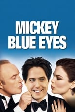 Image Mickey Blue Eyes – Mickey, Ochi Albaștri (1999)