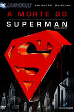 A Morte do Superman (2007) Torrent Dublado e Legendado