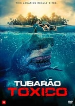 Tubarão Tóxico (2017) Torrent Dublado e Legendado
