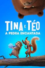 Tina e Téo – A Pedra Encantada (2019) Torrent Dublado e Legendado