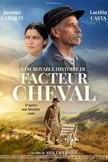 Film L'Incroyable histoire du Facteur Cheval streaming