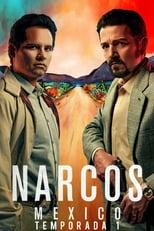 Narcos Mexico 1ª Temporada Completa Torrent Dublada e Legendada