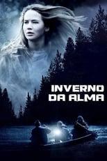 Inverno da Alma (2010) Torrent Dublado e Legendado