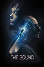 The Sound / El sonido (2017)