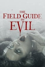 film The Field Guide to Evil streaming