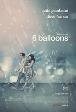 Poster for 6 Balloons