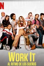 Work It: Al ritmo de los sueños