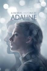 A Incrível História de Adaline (2015) Torrent Dublado e Legendado