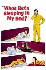 Wer hat in meinem Bett geschlafen?